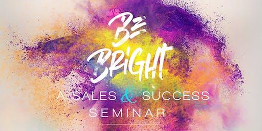 Be Bright Seminar