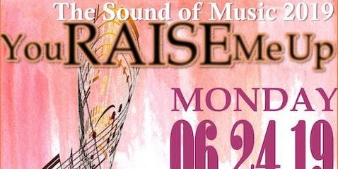 The Sound of Music 2019: You Raise Me Up