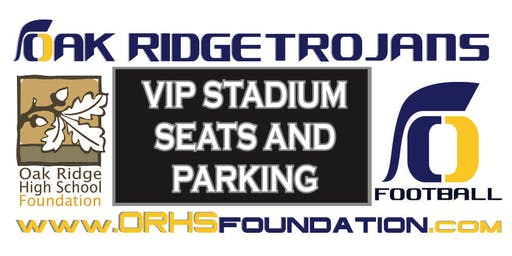2019 ORHS FOOTBALL SEASON - Reserved Seats or VIP Parking Purchase