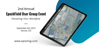2nd Annual EpochField Users Group Event