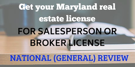 Boot Camp - National (GENERAL) for the Maryland Real Estate License Exam tickets