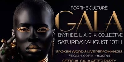 "The B.L.A.C.K. Collective Presents: 1st Annual ""For the Culture"" Gala"