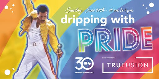 #DrippingWithPride at TruFusion