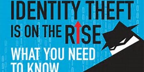 BREAKFAST IDENTITY THEFT INFORMATIONAL SEMINAR tickets