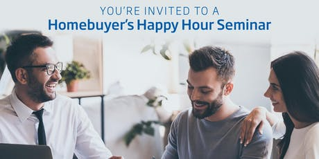 Homebuyer Happy Hour Seminar tickets