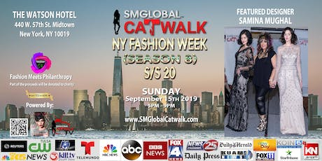 SMGlobal Catwalk - NY FASHION WEEK S/S20 (Season 8) 9.15.19 tickets