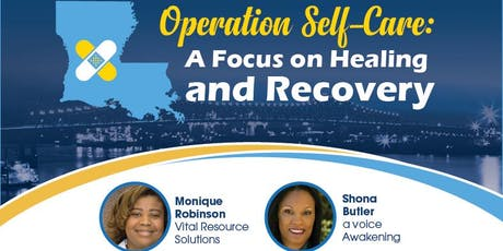 Operation Self-Care: A Focus on Healing and Recovery tickets