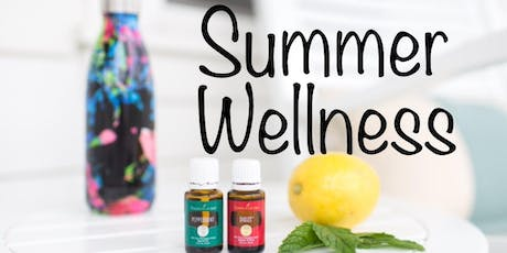 Summer Wellness with Essential Oils tickets