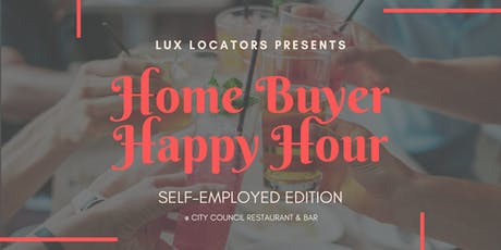 Home Buyer Happy Hour: Self-Employed Edition tickets