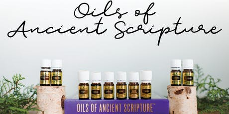Ancient Oils of the Bible tickets