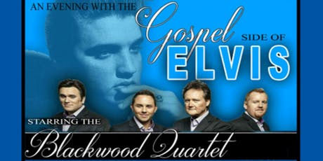 The Blackwood Quartet:  The Gospel Side of Elvis tickets
