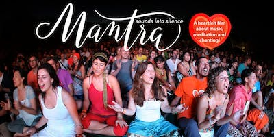 Movie Screening – Mantra: Sounds into Silence