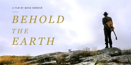 Behold the Earth: Film Screening & Discussion  tickets