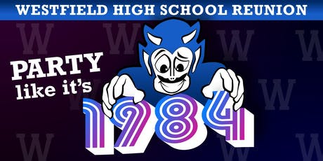 Westfield High School - Class of '84 Reunion  tickets