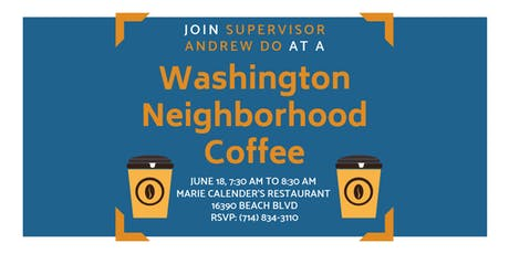 Washington Neighborhood Coffee with Supervisor Andrew Do tickets