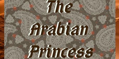Meet the Arabian Princess! tickets