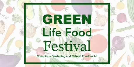 Green Life Food Festival in San Francisco 2019 tickets