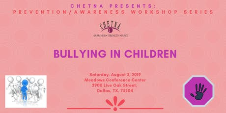 Prevention/Awareness Series: Bullying in Children tickets