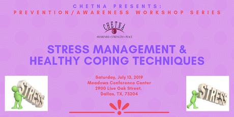 Prevention/Awareness Series: Stress Management & Healthy Coping Techniques tickets