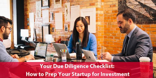 Your Due Diligence Checklist: How to Prep Your Startup for Investment