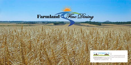 Farmland to Fine Dining tickets