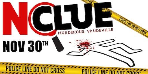 No Clue - Divinely Murderous Vaudeville