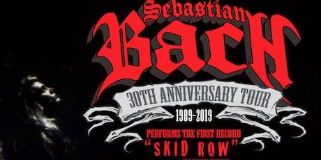 Sebastian Bach 30th Anniversary Tour tickets