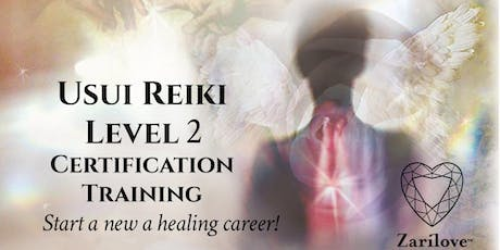 Reiki 2 Healing Training ~ Practitioner Level. Professional Certification Training tickets