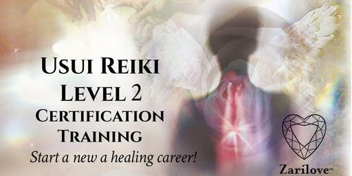 Reiki 2 Healing Training ~ Practitioner Level. Professional Certification Training