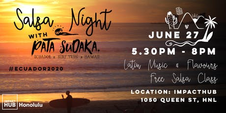 Pau Hana Salsa Night with Pata Sudaka Surf Camp tickets