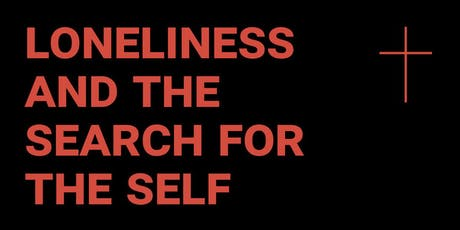 Loneliness and the Search for the Self tickets