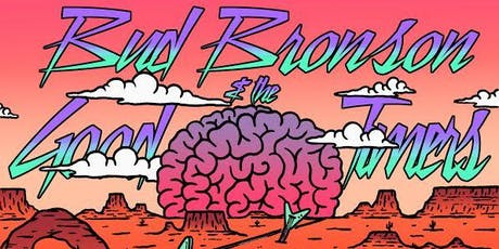 Bud Bronson & The Good Timers' 4th Annual July 3rd Blowout tickets