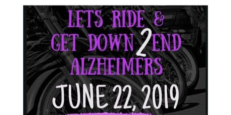 Lets Ride & Get Down 2 End ALZ tickets