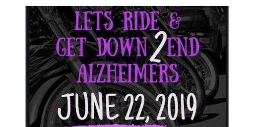 Lets Ride & Get Down 2 End ALZ