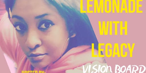 Lemonade with Legacy presents Vision Board Party