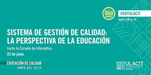 SELLO VERDE: Sistema de Gestión de Calidad: la perspectiva de la educación