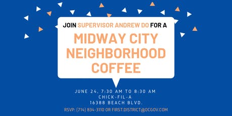 Midway City Neighborhood Coffee with Supervisor Andrew Do  tickets