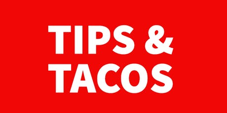 Tips & Tacos! tickets