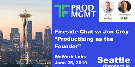 TF Product Management - Seattle Ep 02 - June 25, 2019 tickets