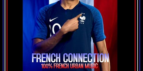 FRENCH CONNECTION - 100% FRENCH URBAN MUSIC  tickets