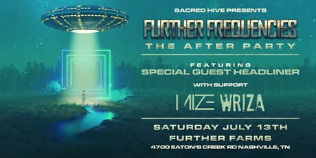 Further Frequencies - The After Party - Nashville 7/13 tickets