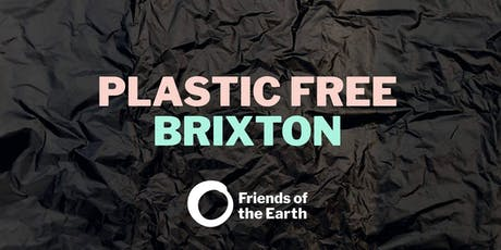 Plastic Free Brixton celebrates National Refill Day tickets