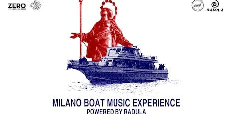 Milano Boat Music Experience Powered By Radula  tickets