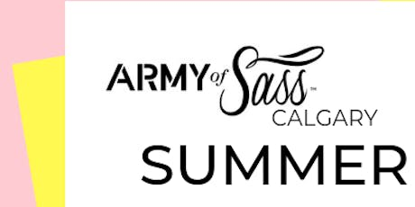 Army of Sass Calgary - SUMMER OF SASS (Level 1)  tickets