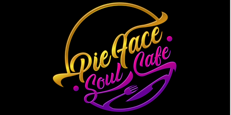 PieFace Soul Cafe  Pop-Up Southern Soul Brunch tickets