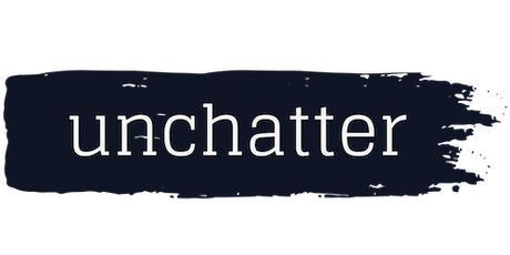 Unchatter: A Connection Experience tickets