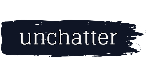 Unchatter: A Connection Experience