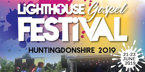 Lighthouse Gospel Festival Huntingdon 2019