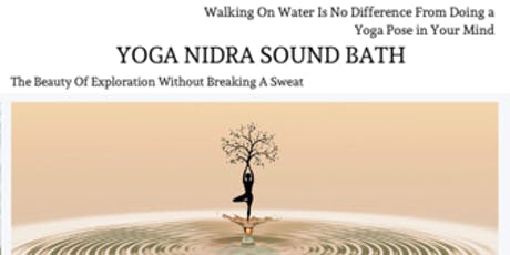 Yoga Nidra + Sound Bath tickets