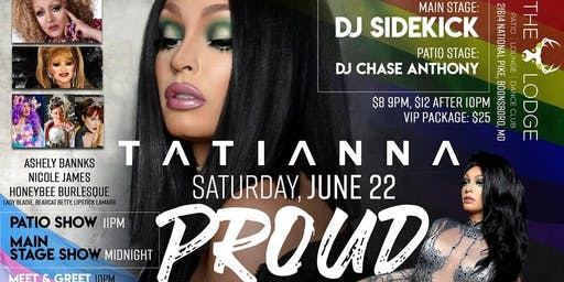 """""""Proud"""": Frederick Pride After Party with Tatianna of RuPaul's Drag Race: VIP"""